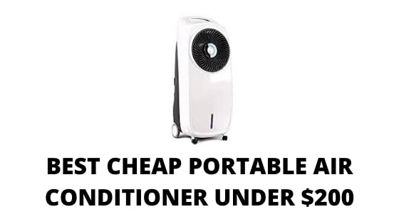 09 Best Cheap Portable Air Conditioners under $200