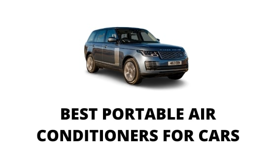 06 Best Portable Air Conditioners for Cars