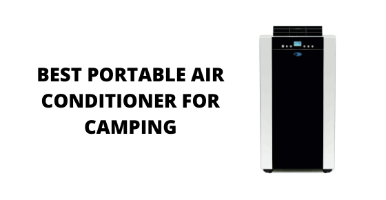 best portable air conditioner for camping