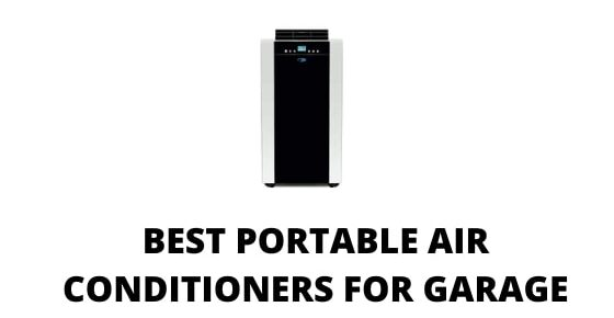 Portable air conditioners for garage