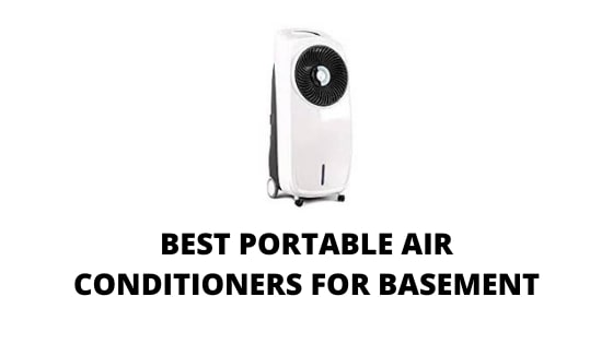 04 Best Portable Air Conditioners For Basement Window